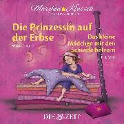 """Cover-Bild zu Andersen, Hans Christian: Die ZEIT-Edition """"Märchen Klassik für kleine Hörer"""" - Die Prinzessin auf der Erbse und Das Mädchen mit den Schwefelhölzern mit Musik von Maurice Ravel und Erik Satie (Audio Download)"""