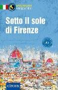 Cover-Bild zu Sotto il sole di Firenze von Brusati, Silvia