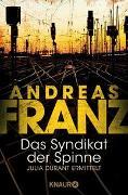 Cover-Bild zu Das Syndikat der Spinne von Franz, Andreas