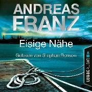 Cover-Bild zu Eisige Nähe - Sören Henning & Lisa Santos, Teil 3 (Gekürzt) (Audio Download) von Franz, Andreas