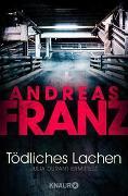 Cover-Bild zu Tödliches Lachen von Franz, Andreas