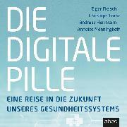 Cover-Bild zu Die digitale Pille (Audio Download) von Herrmann, Andreas