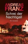 Cover-Bild zu Schrei der Nachtigall von Franz, Andreas