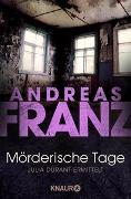 Cover-Bild zu Mörderische Tage von Franz, Andreas