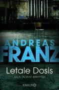 Cover-Bild zu Letale Dosis von Franz, Andreas