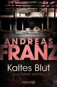 Cover-Bild zu Kaltes Blut von Franz, Andreas