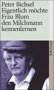 Cover-Bild zu Bichsel, Peter: Eigentlich möchte Frau Blum den Milchmann kennenlernen