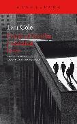 Cover-Bild zu Cole, Teju: Cosas conocidas y extrañas (eBook)