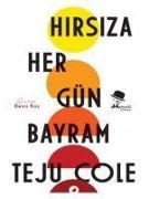 Cover-Bild zu Cole, Teju: Hirsiza Her Gün Bayram