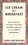 Cover-Bild zu Ice Cream for Breakfast (eBook) von Williams, Laura Jane