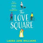 Cover-Bild zu The Love Square von Williams, Laura Jane