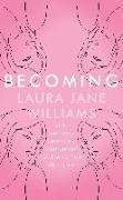 Cover-Bild zu Becoming (eBook) von Williams, Laura Jane