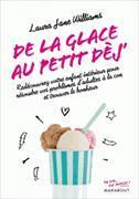 Cover-Bild zu De la glacé au petit dèj' von Williams, Laura Jane