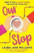 Cover-Bild zu Our Stop von Williams, Laura Jane