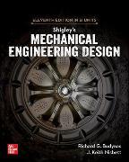 Shigley's Mechanical Engineering Design, 11th Edition, Si Units von Budynas, Richard