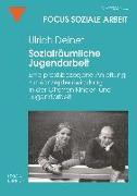 Cover-Bild zu Sozialräumliche Jugendarbeit (eBook) von Deinet, Ulrich
