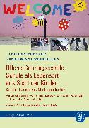 Cover-Bild zu Offene Ganztagsschule - Schule als Lebensort aus Sicht der Kinder (eBook) von Deinet, Ulrich