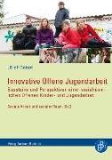 Cover-Bild zu Innovative Offene Jugendarbeit von Deinet, Ulrich