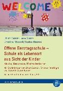 Cover-Bild zu Offene Ganztagsschule - Schule als Lebensort aus Sicht der Kinder von Deinet, Ulrich