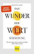 Cover-Bild zu Haller, Reinhard: Das Wunder der Wertschätzung