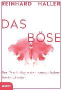 Cover-Bild zu Haller, Reinhard: Das Böse (eBook)