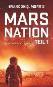 Cover-Bild zu Mars Nation 1 von Morris, Brandon Q.