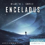 Cover-Bild zu Enceladus (Eismond 1) (Audio Download) von Morris, Brandon Q.