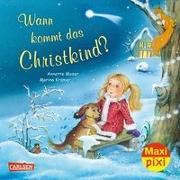 Cover-Bild zu Maxi Pixi 327: VE 5 Wann kommt das Christkind? (5 Exemplare) von Moser, Annette