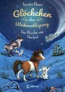Cover-Bild zu Glöckchen, das Weihnachtspony (Band 1) - Das Wunder vom Nordpol von Moser, Annette