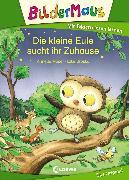 Cover-Bild zu Bildermaus - Die kleine Eule sucht ihr Zuhause (eBook) von Moser, Annette