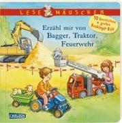 Cover-Bild zu Lesemäuschen: Erzähl mir von Bagger, Traktor, Feuerwehr von Moser, Annette