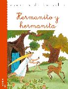 Cover-Bild zu Grimm, Jacob y Wilhelm: Hermanito y hermanita (eBook)