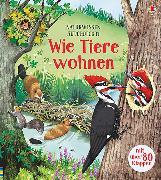 Cover-Bild zu Bone, Emily: Naturwissen aufgedeckt! Wie Tiere wohnen