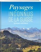 Les plus beaux paysages de Suisse von Rodewald, Raimund