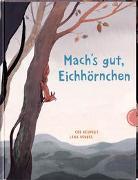 Cover-Bild zu Neudert, Cee: Mach's gut, Eichhörnchen!