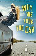 Cover-Bild zu Why We Took the Car (eBook) von Herrndorf, Wolfgang
