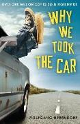 Cover-Bild zu Why We Took the Car von Herrndorf, Wolfgang