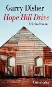 Cover-Bild zu Disher, Garry: Hope Hill Drive