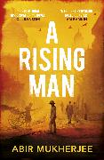 Cover-Bild zu A Rising Man (eBook) von Mukherjee, Abir