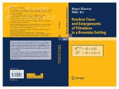 Cover-Bild zu Random Times and Enlargements of Filtrations in a Brownian Setting (eBook) von Mansuy, Roger