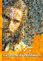 Cover-Bild zu La porte du bonheur (eBook) von Schaadt, Petra
