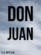 Cover-Bild zu Don Juan (eBook) von Hoffmann, E. T. A.