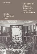 Cover-Bild zu Fischer, Ernst (Hrsg.): Geschichte des deutschen Buchhandels im 19. und 20. Jahrhundert. Band 3: Drittes Reich. Teil 1 (eBook)