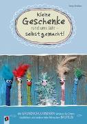Cover-Bild zu Brockers, Sonja: Kleine Geschenke rund ums Jahr - selbst gemacht!