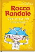 Cover-Bild zu MacDonald, Alan: Rocco Randale 03 - Oberstress mit Unterhose