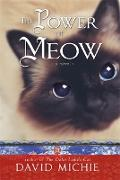 Cover-Bild zu The Power of Meow von Michie, David