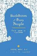 Cover-Bild zu Buddhism for Busy People (eBook) von Michie, David