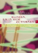 Cover-Bild zu Klingen, um in sich zu wohnen 1 (eBook) von Frick-Baer, Gabriele