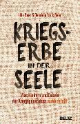 Cover-Bild zu Kriegserbe in der Seele (eBook) von Frick-Baer, Gabriele