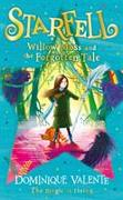 Cover-Bild zu Valente, Dominique: Starfell: Willow Moss and the Forgotten Tale